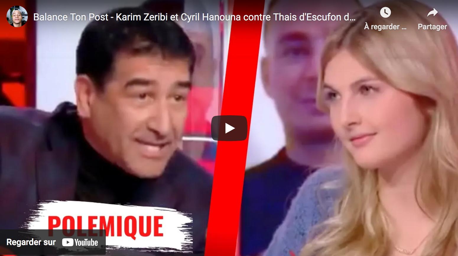 "Karim Zeribi et Cyril Hanouna VS Thaïs d'Escufon de Génération Identitaire (""Balance Ton Post"")"