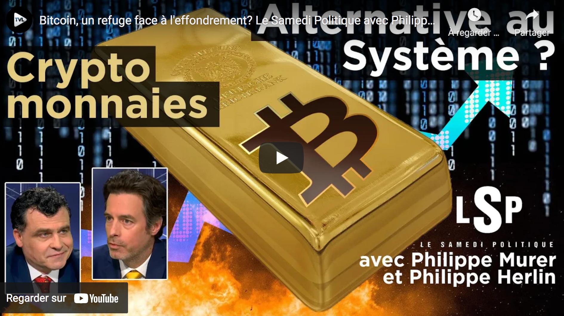 Bitcoin, un refuge face à l'effondrement ? (Philippe Herlin et Philippe Murer)