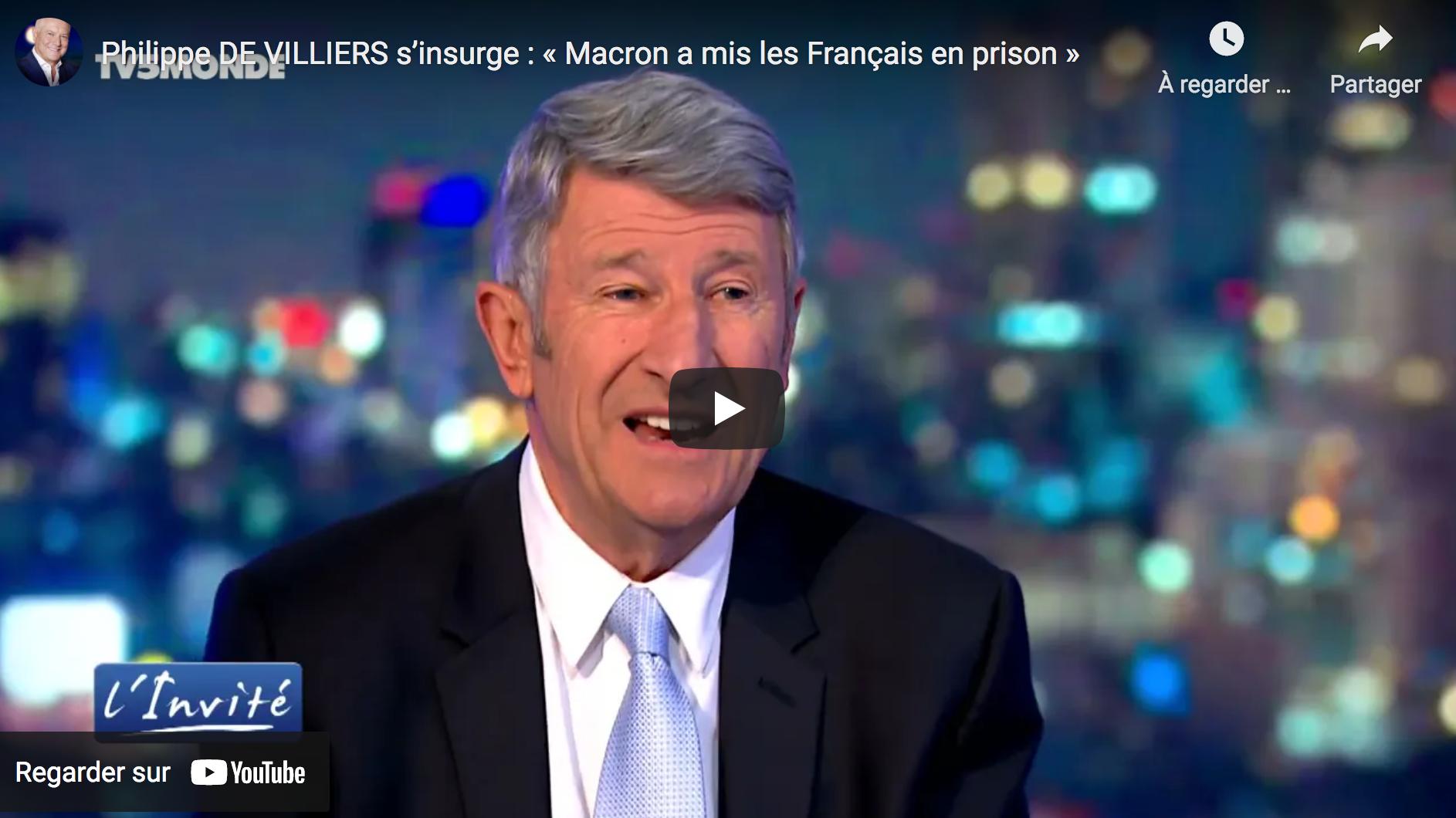 Philippe de Villiers s'insurge : « Emmanuel Macron a mis les Français en prison » (ENTRETIEN)