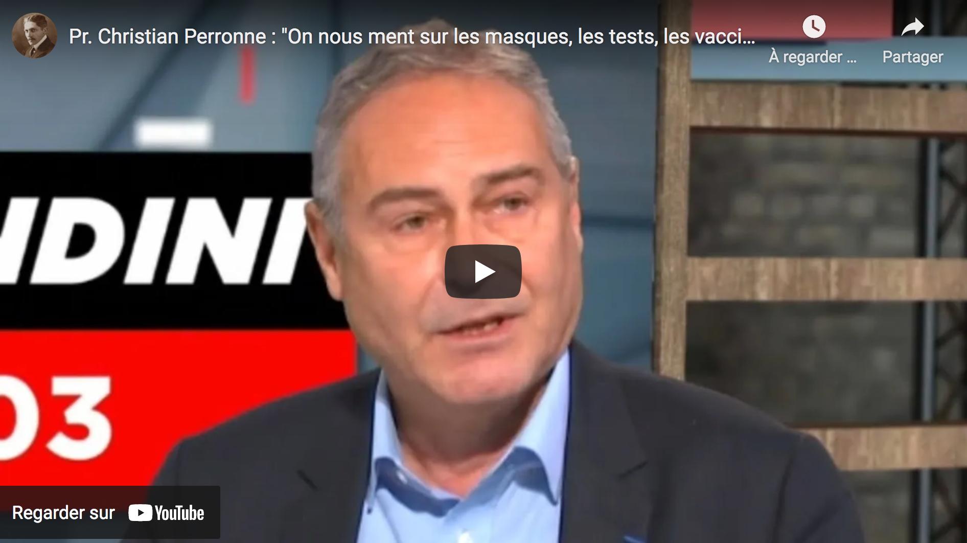 """Pr Christian Perronne : """"On nous ment sur les masques, les tests, les vaccins et les traitements !"""" (VIDÉO)"""