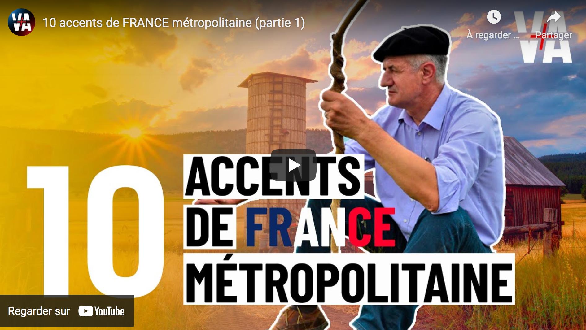 10 accents de France métropolitaine (partie 1)