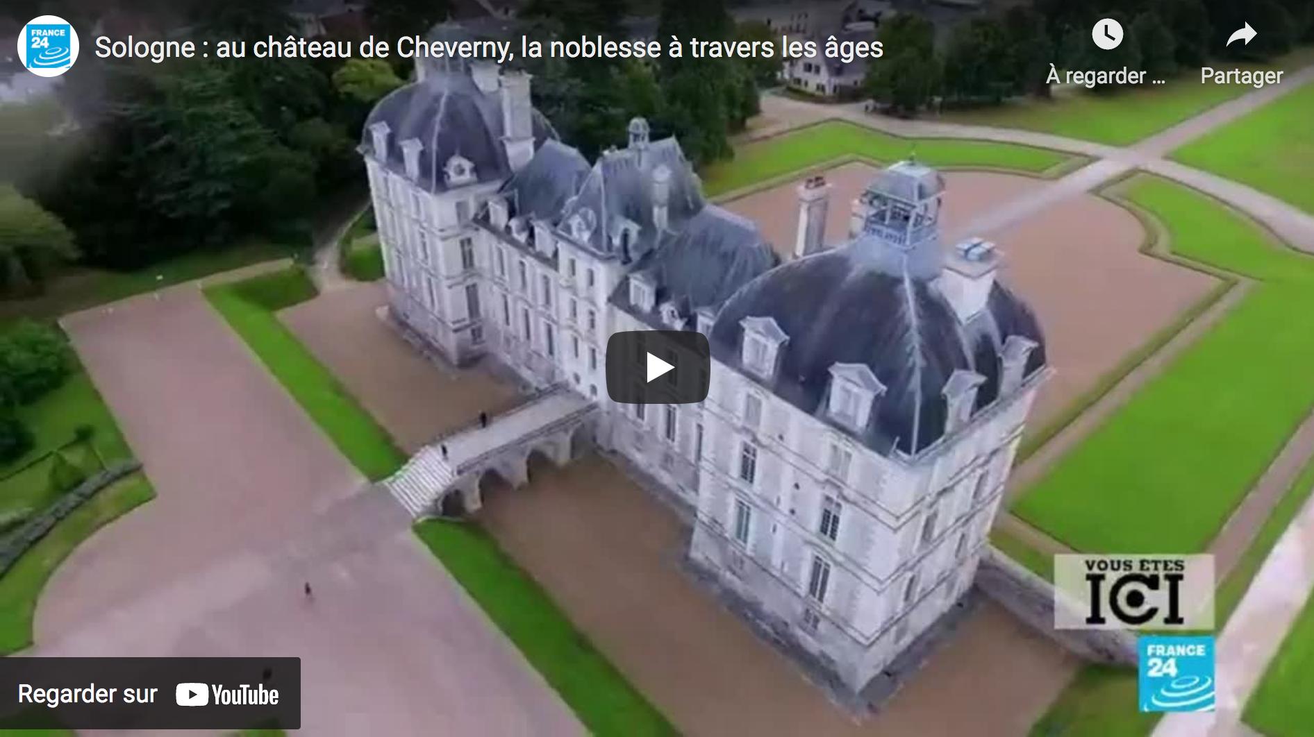 Sologne : Au château de Cheverny, la noblesse à travers les âges (VIDÉO)