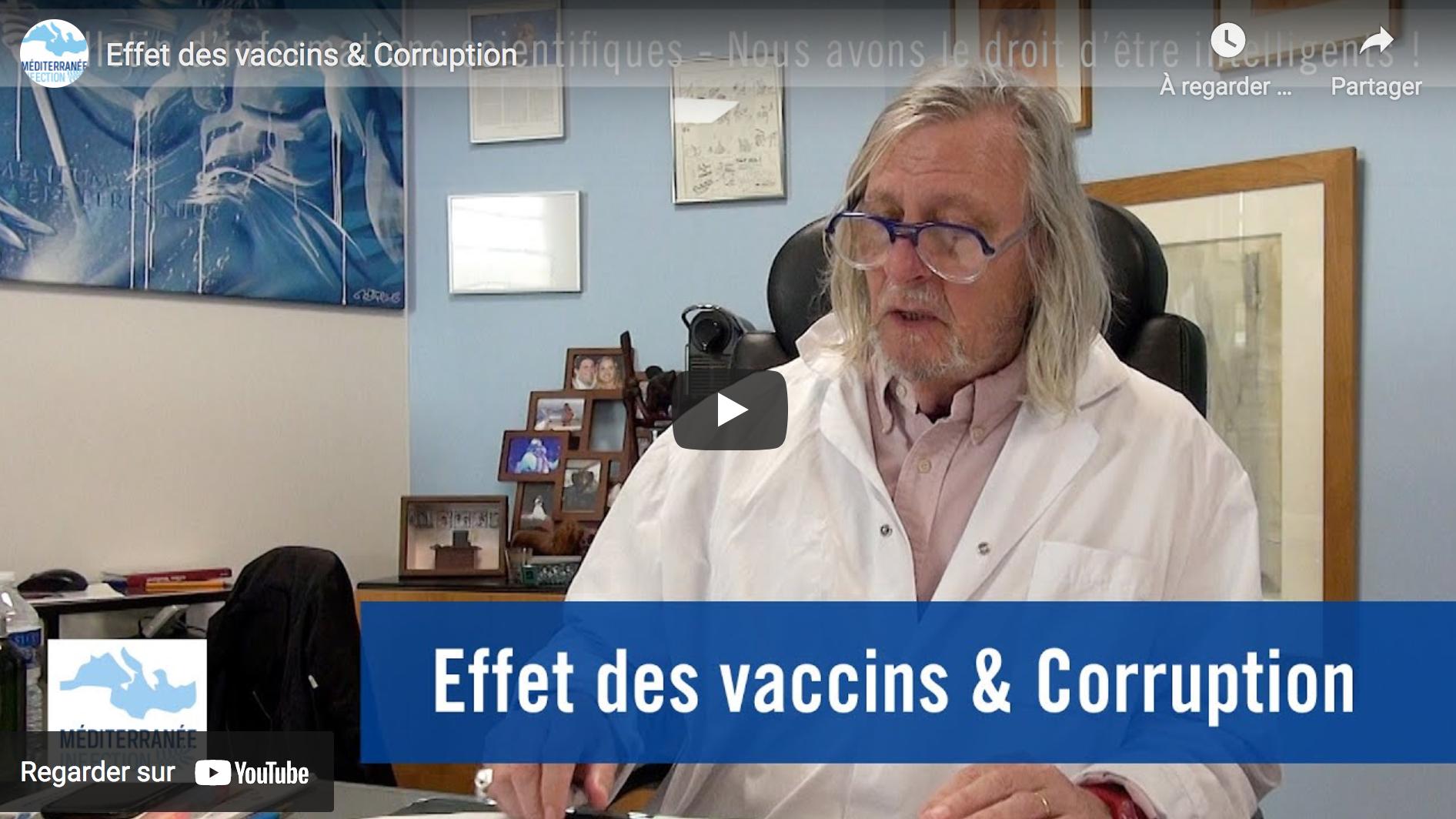 Effet des vaccins et corruption (Pr Didier Raoult)