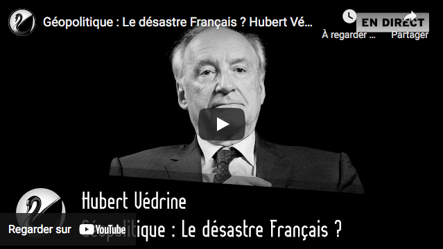 Géopolitique : Le désastre Français ? Rencontre avec Hubert Védrine (ENTRETIEN)