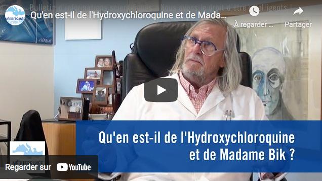 """""""Qu'en est-il de l'Hydroxychloroquine et de Madame Bik ?"""" (Pr Didier Raoult)"""