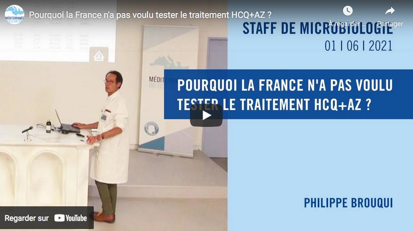 Pourquoi la France n'a pas voulu tester le traitement HCQ+AZ ? (Pr Philippe Brouqui)