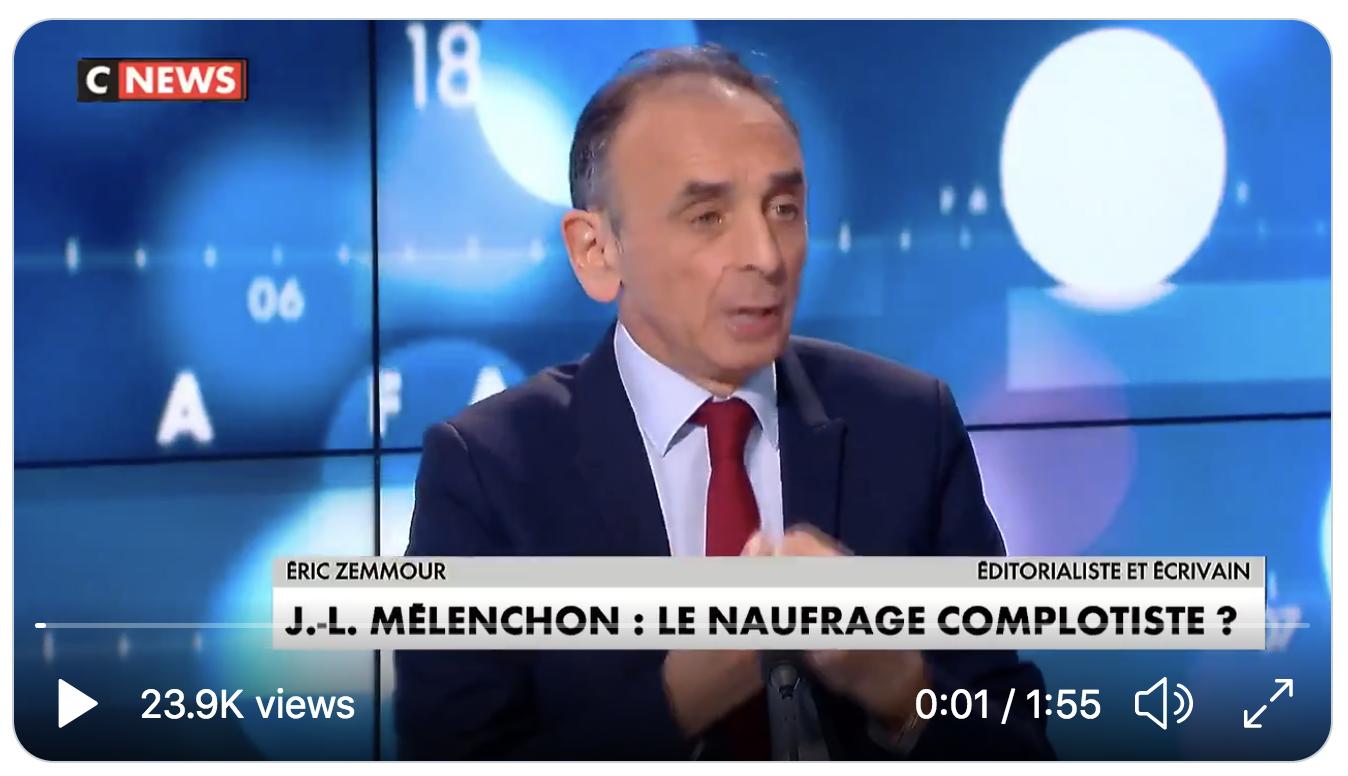 Éric Zemmour sur Jean-Luc Mélenchon : « Il est le candidat de la France islamisée, là c'est clair » (VIDÉO)