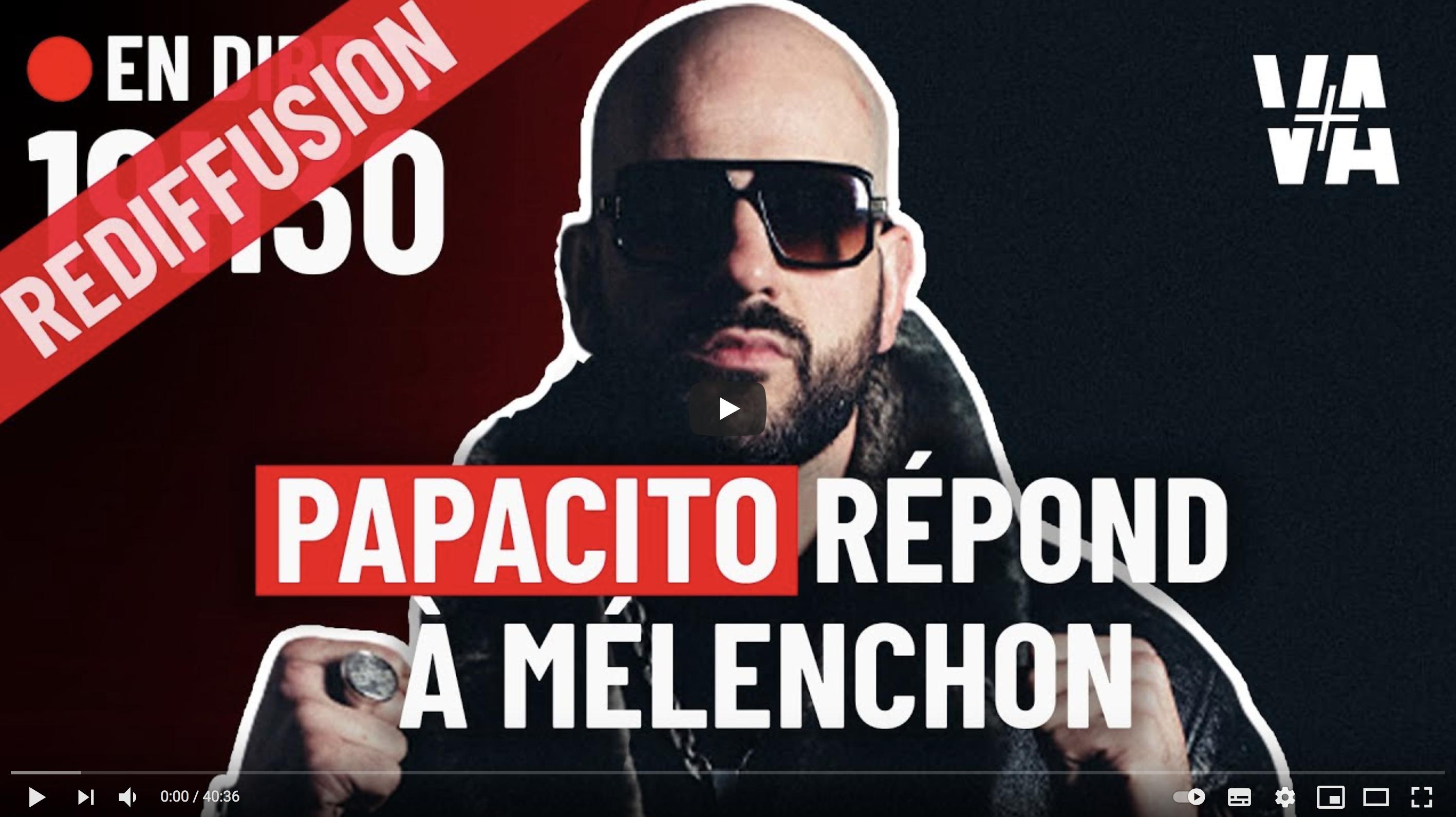 Papacito : Réponse à Jean-Luc Mélenchon (VIDÉO)