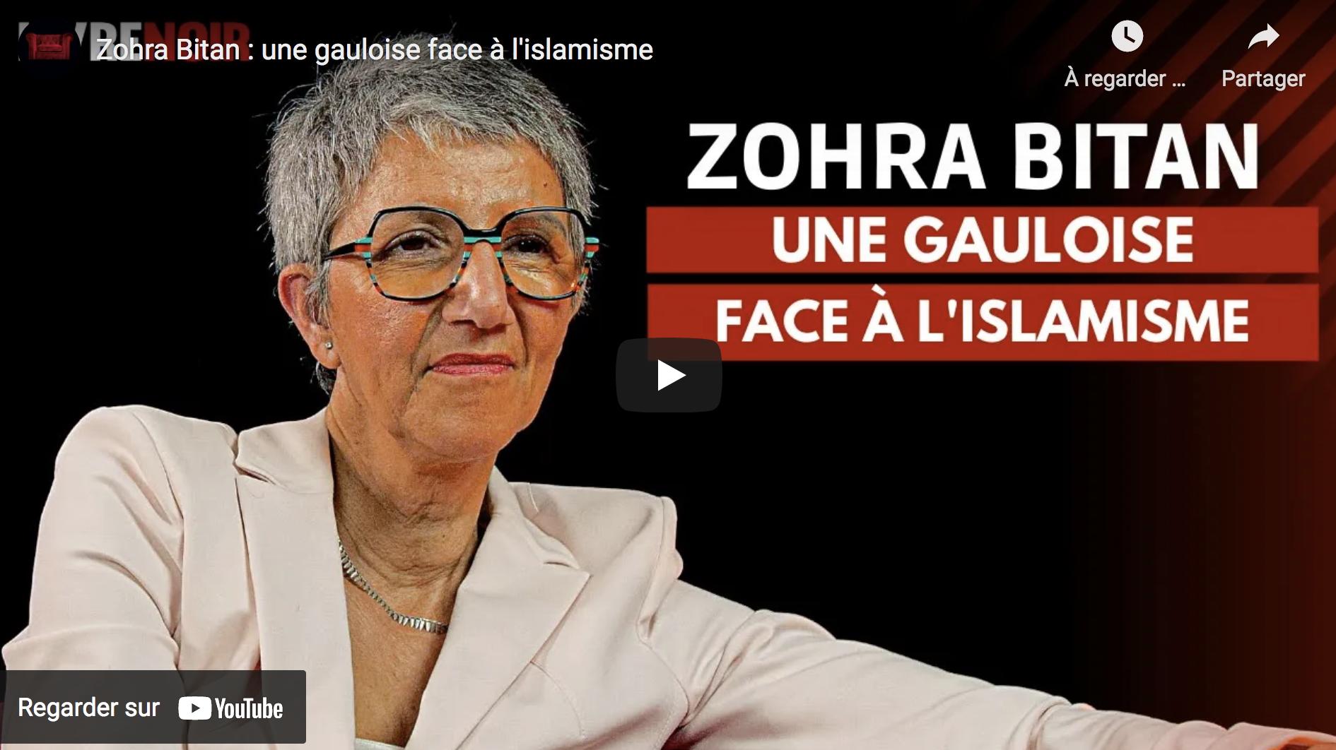 Zohra Bitan : une Gauloise face à l'islamisme (Livre Noir)