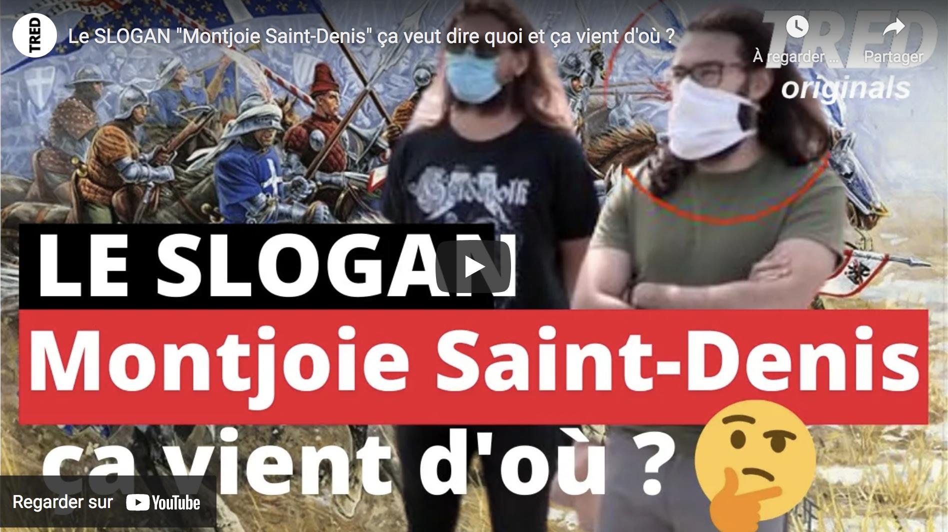 """Le slogan """"Montjoie Saint-Denis"""" ça veut dire quoi et ça vient d'où ?"""