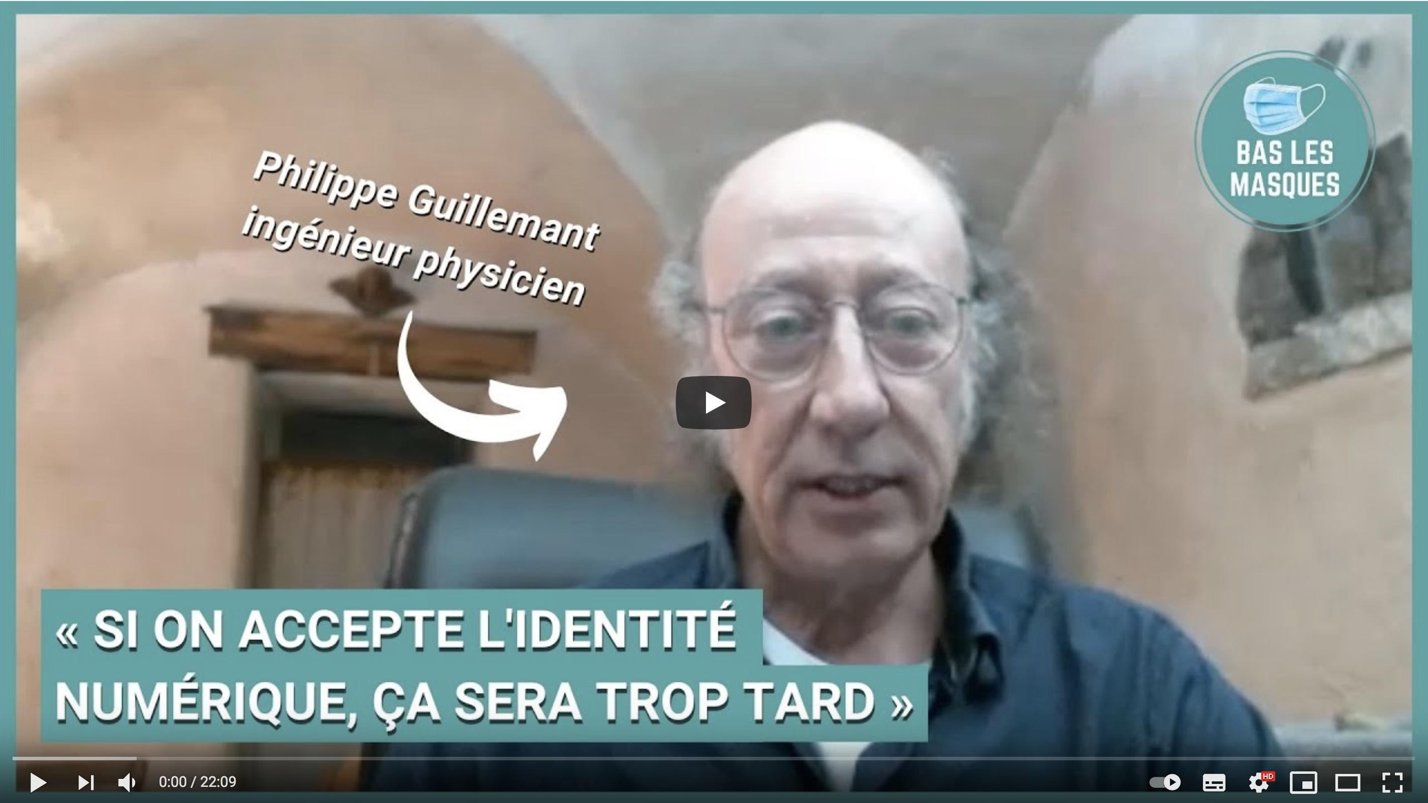 « Si on accepte l'identité numérique, ça sera trop tard » (Philippe Guillemant)