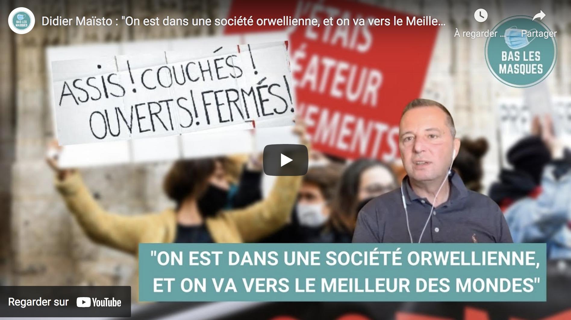 """Didier Maïsto : """"On est dans une société orwellienne, et on va vers 'Le Meilleur des mondes'"""" (VIDÉO)"""