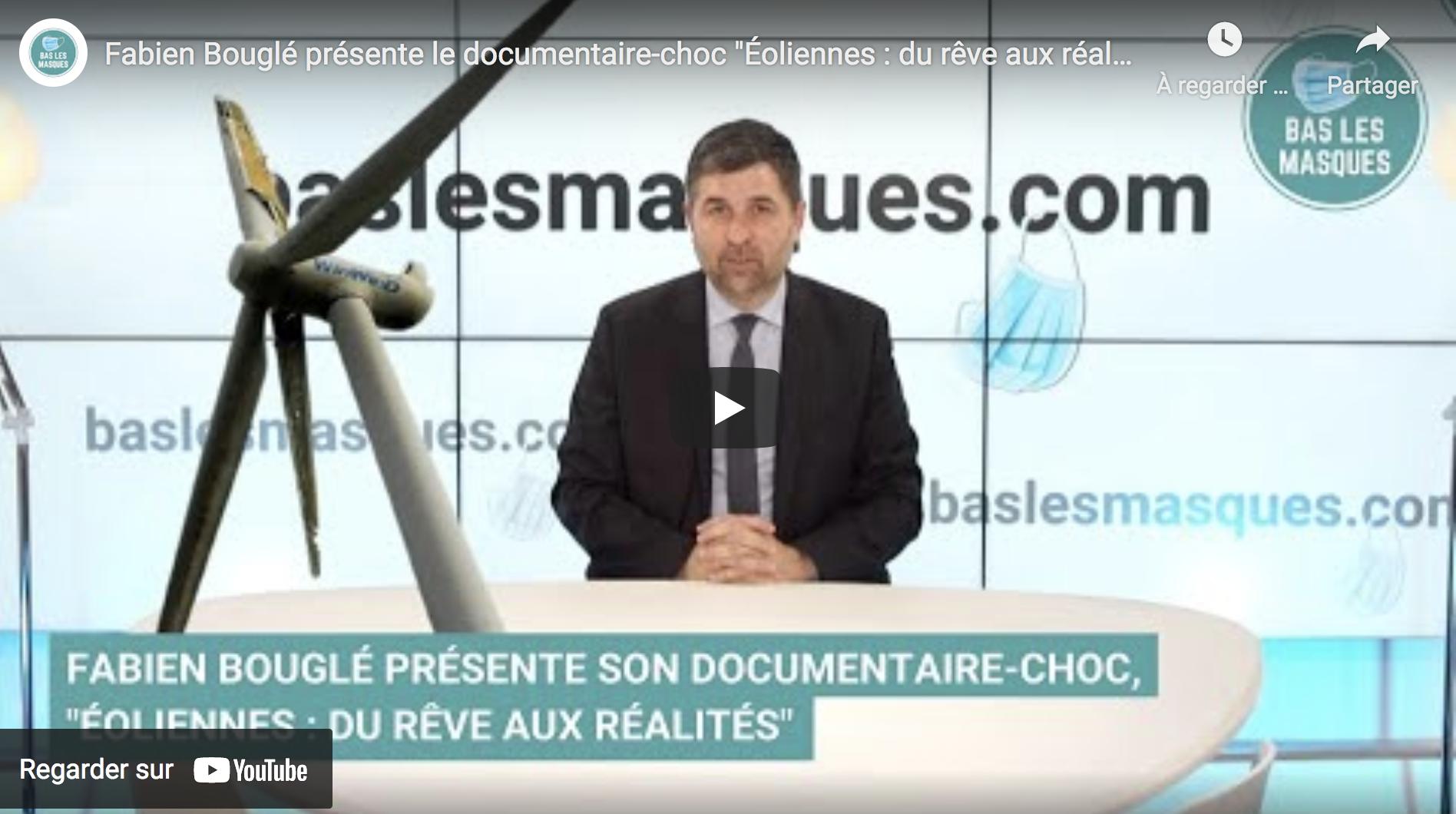 """Fabien Bouglé présente le documentaire-choc """"Éoliennes : du rêve aux réalités"""" (VIDÉO)"""