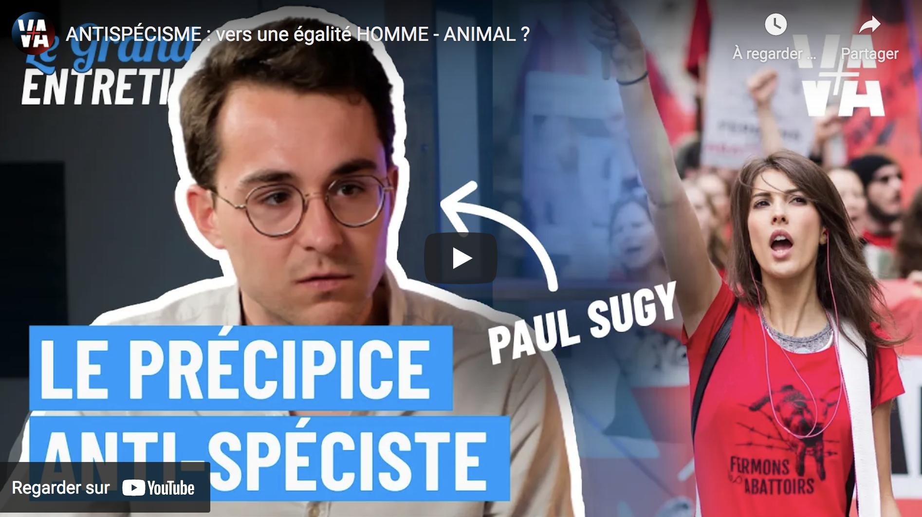 Paul Sugy : Le précipice antispéciste (ENTRETIEN)