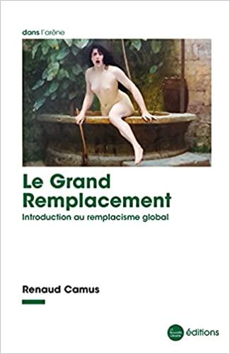 Le grand remplacement de Renaud Camus