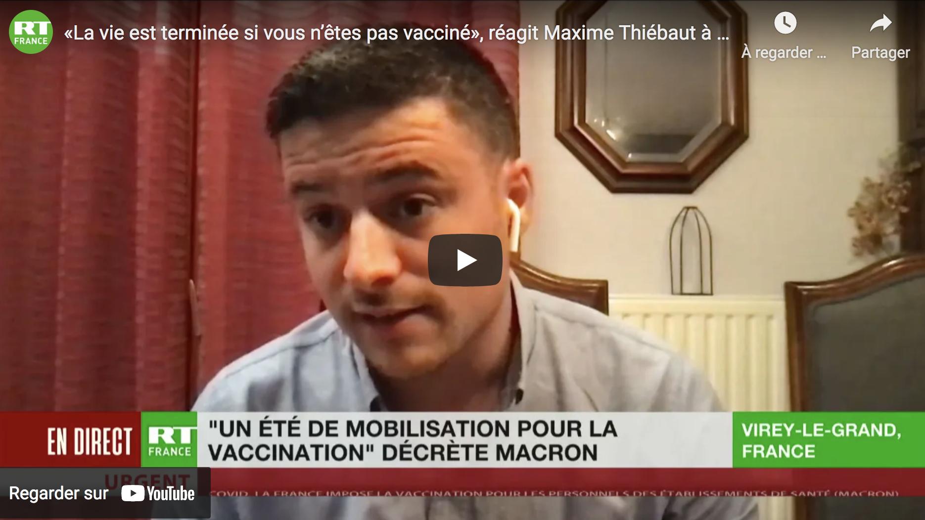« La vie est terminée si vous n'êtes pas vacciné », réagit Maxime Thiébaut à l'allocution de Macron (VIDÉO)