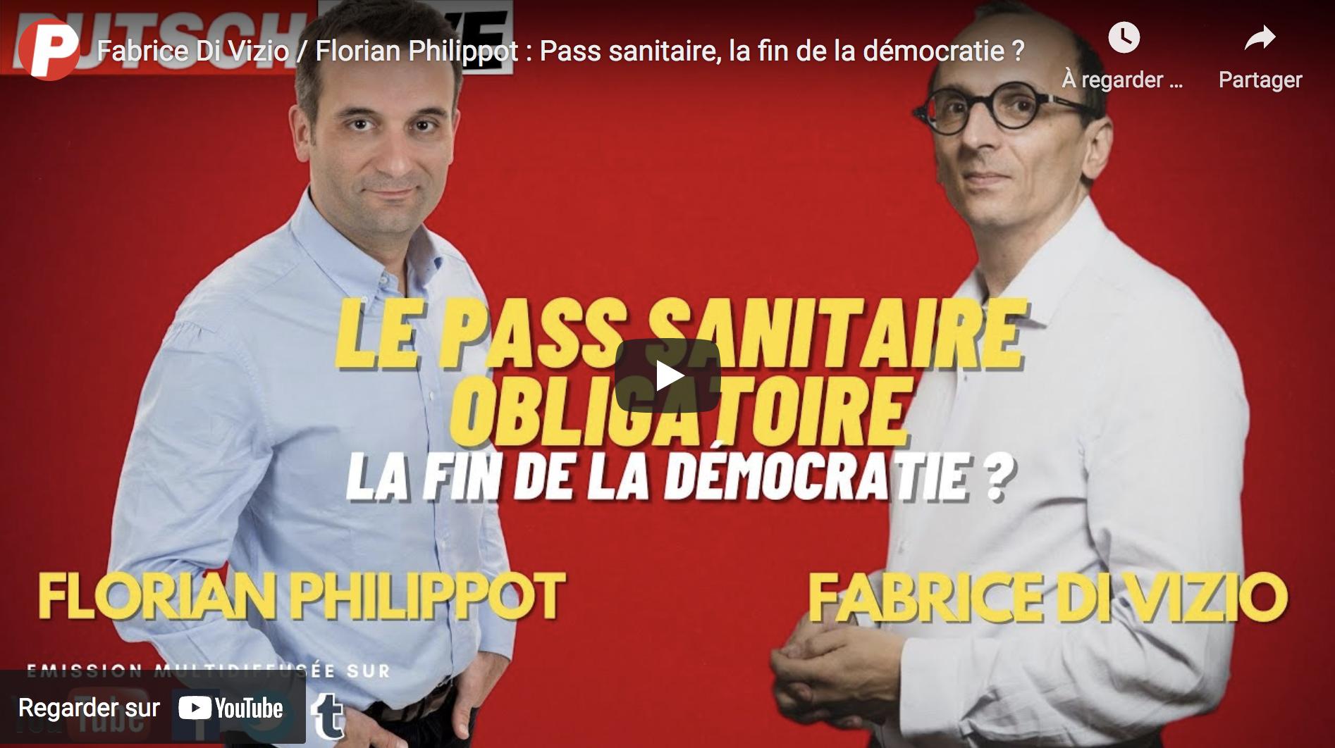Fabrice Di Vizio / Florian Philippot : Pass sanitaire, la fin de la démocratie ? (VIDÉO)