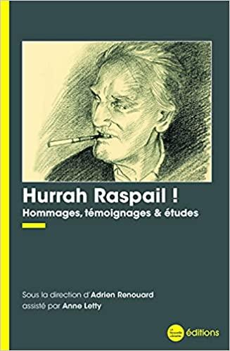 Hurrah Raspail! d'Adrien Renouard