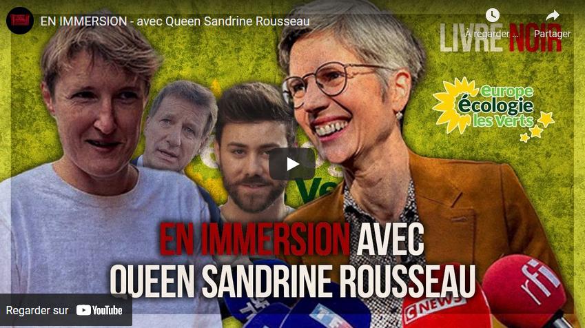 En immersion avec Queen Sandrine Rousseau (Livre Noir)