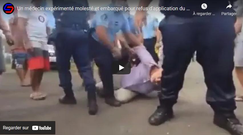 Polynésie française : un médecin expérimenté molesté et embarqué pour refus d'application du protocole (VIDÉO)